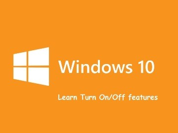 windows 10_Turn on_Off _features
